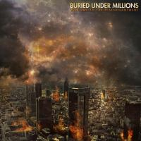 Buried Under Millions - Welcome To The Disenchantment [EP]